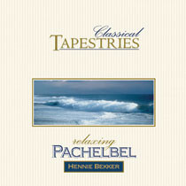 Classical Tapestries - Relaxing Pachelbel - mp3 album download