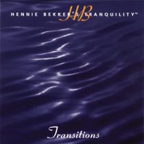 Hennie Bekker's Tranquility - Transitions - mp3 album download
