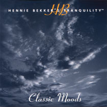 Hennie Bekker's Tranquility - Classic Moods - mp3 album download