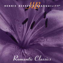 Hennie Bekker's Tranquility - Romantic Classics - mp3 album download