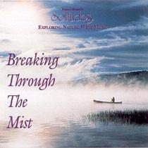 Breaking Through The Mist