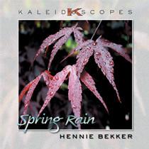 Kaleidoscopes - Spring Rain